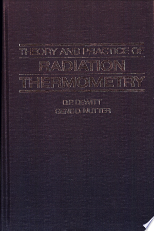 Free Download Theory and Practice of Radiation Thermometry PDF - Writers Club