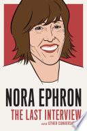 Nora Ephron  The Last Interview