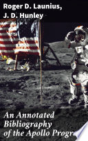 An Annotated Bibliography of the Apollo Program