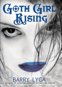 Goth Girl Rising Book