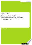 Kulturtransfer in der Literatur. Transferprozesse in Chinua Achebes