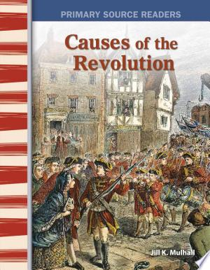Download Causes of the Revolution Free Books - Dlebooks.net