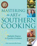 """Mastering the Art of Southern Cooking"" by Nathalie Dupree, Cynthia Graubart, Pat Conroy"