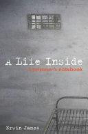 A Life Inside