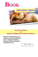 Book Wedding Dress The Do's and Don'ts of Buying a Wedding Dress Guide and Planner