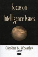 Focus on Intelligence Issues