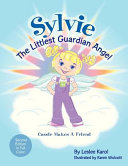 Sylvie the Littlest Guardian Angel