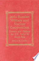 Indo Russian Military And Nuclear Cooperation