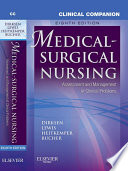 """Clinical Companion to Medical-Surgical Nursing E-Book"" by Sharon L. Lewis, Linda Bucher, Margaret M. Heitkemper, Shannon Ruff Dirksen"