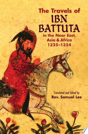 Download The Travels of Ibn Battuta Free PDF Books - Free PDF