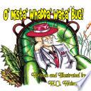 O  Mista  Whadda  Wata  Bug