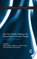 How The World S Religions Are Responding To Climate Change