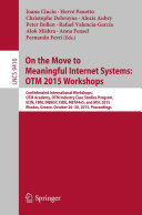 On the Move to Meaningful Internet Systems  OTM 2015 Workshops