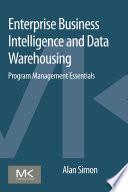 Enterprise Business Intelligence and Data Warehousing Book