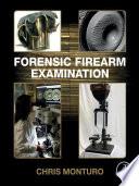Forensic Firearm Examination