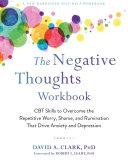 The Negative Thoughts Workbook Pdf/ePub eBook