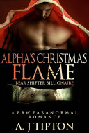 Alpha's Christmas Flame