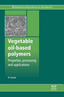 Vegetable Oil based Polymers