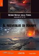 Il risveglio di Harry - L'ultimo Natale sulla Terra ep. #1
