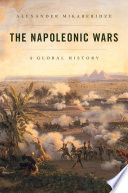 link to The Napoleonic Wars : a global history in the TCC library catalog