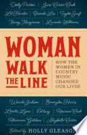 Woman Walk the Line