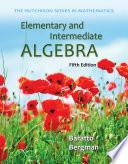 Elementary and Intermediate Algebra