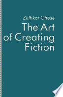 The Art of Creating Fiction