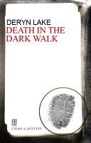 Death in the Dark Walk