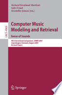 Computer Music Modeling And Retrieval Sense Of Sounds Book PDF