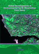 Global Developments in Environmental Earth Observation from Space