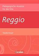Pädagogische Ansätze für die Kita/Reggio