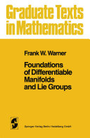 Foundations of Differentiable Manifolds and Lie Groups [Pdf/ePub] eBook