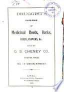 Druggist s Hand book of Medicinal Roots  Barks  Herbs  Flowers  Etc