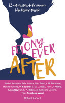Felony Ever After - Édition française Pdf/ePub eBook