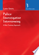 Police Investigative Interviewing  A new Training Approach Book