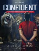 Confident: The Biblical Account Of How Daniel Overcame the Lions' Den banner backdrop