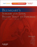 Blumgart's Surgery of the Liver, Biliary Tract, and Pancreas