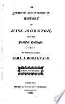 The Authentic and Interesting History of Miss Moreton  and the Faithful Cottager
