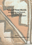Tales of Three Worlds - Archaeology and Beyond: Asia, Italy, Africa Pdf/ePub eBook