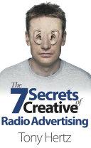 The 7 Secrets of Creative Radio Advertising