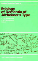 Etiology of Dementia of Alzheimer s Type