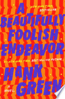 link to A beautifully foolish endeavor : a novel in the TCC library catalog