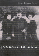 Journey to Vaja: Reconstructing the World of a ...