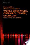 World Literature  Cosmopolitanism  Globality
