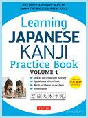 Cover of Learning Japanese Kanji Practice Book Volume 1