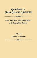 Genealogies of Long Island Families