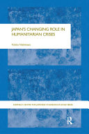 Japan s Changing Role in Humanitarian Crises