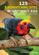 The 125 Best Birdwatching Sites in Southeast Asia