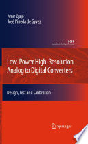 Low Power High Resolution Analog to Digital Converters