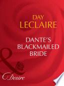 Dante S Blackmailed Bride Mills Boon Desire The Dante Legacy Book 1